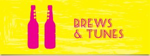 Brews and Tunes, what more could you ask for?